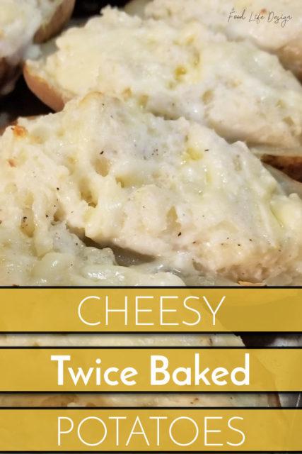 Cheesy Twice Baked Potato Recipe - Food Life Design