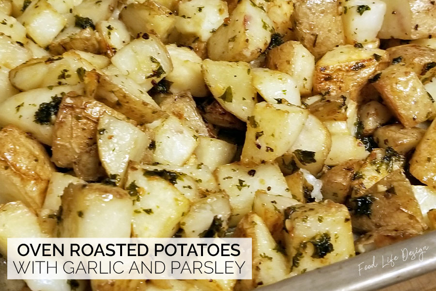 Oven Roasted Potatoes with Garlic and Parsley