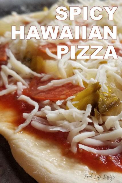 Spicy Hawaiian Pizza