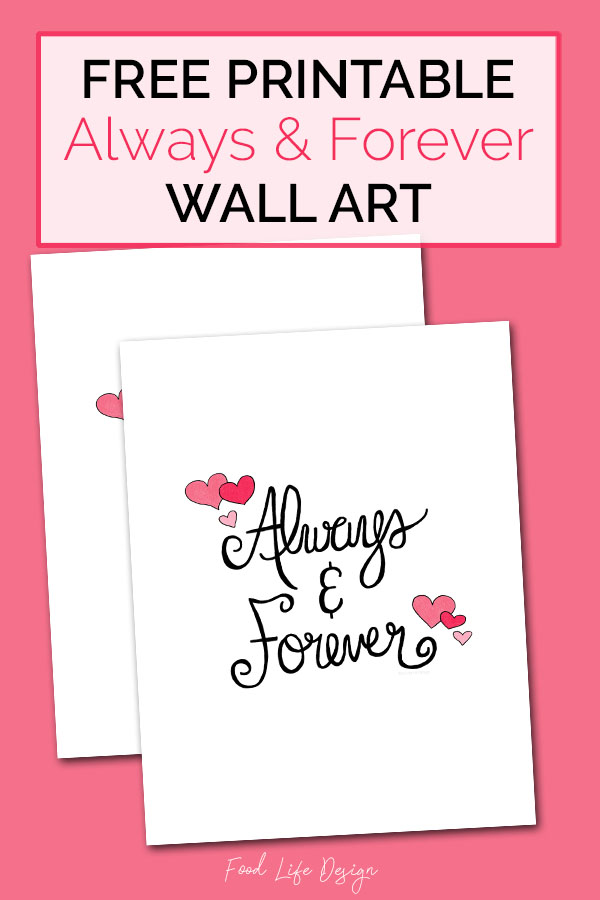 Free Printable Always and Forever Wall Art