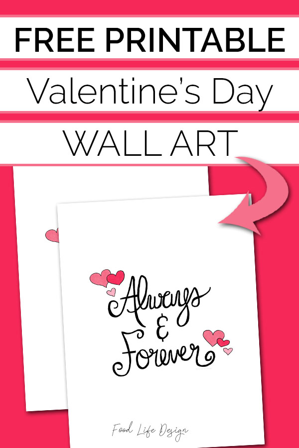Free Printable Valentines Day Wall Art - Always and Forever