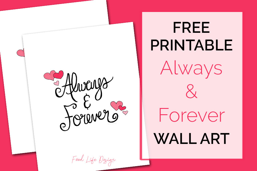 Free Printable Wall Art - Always and Forever