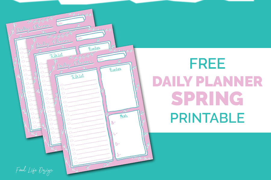 Free Daily Planner Spring Printable - Food Life Design