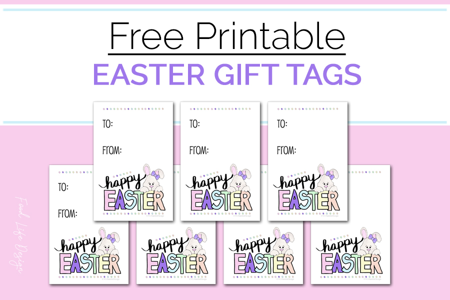 Free Easter Bunny Gift Tags - Food Life Design
