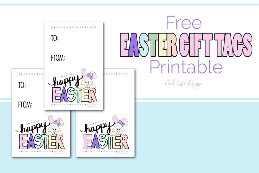 Free Easter Gift Tags - Food Life Design