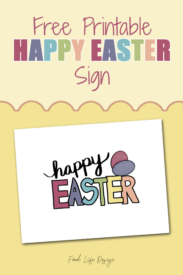 Free Happy Easter Sign Printable - Food Life Design