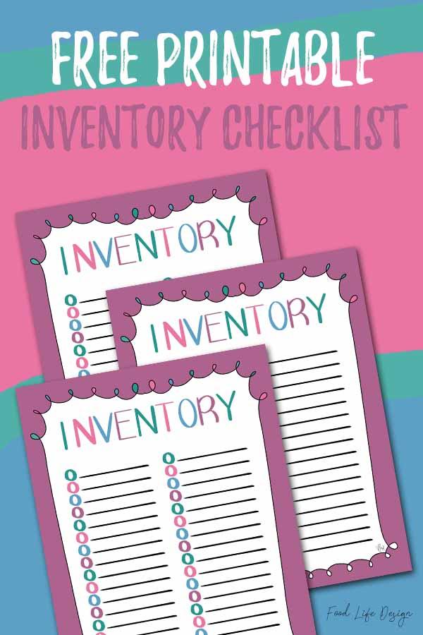 Free Printable Inventory Checklist - Food Life Design
