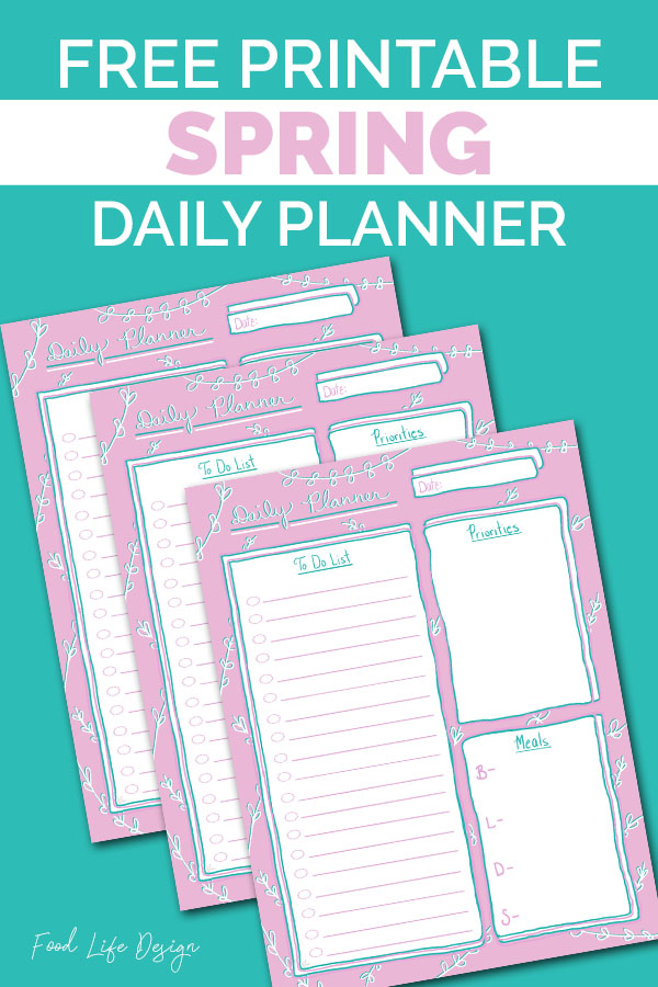 Free Printable Spring Daily Planner - Food Life Design