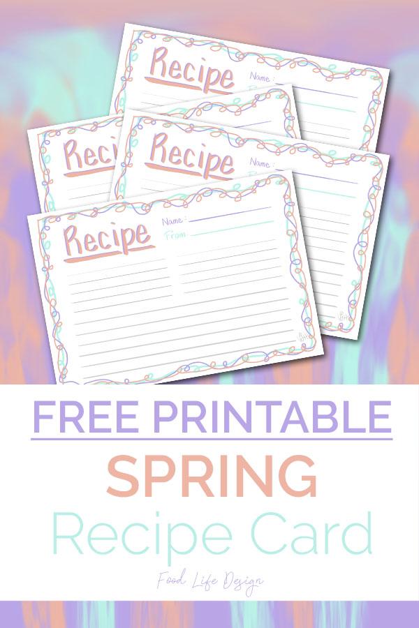 Free Spring Printable Recipe Card - Food Life Design