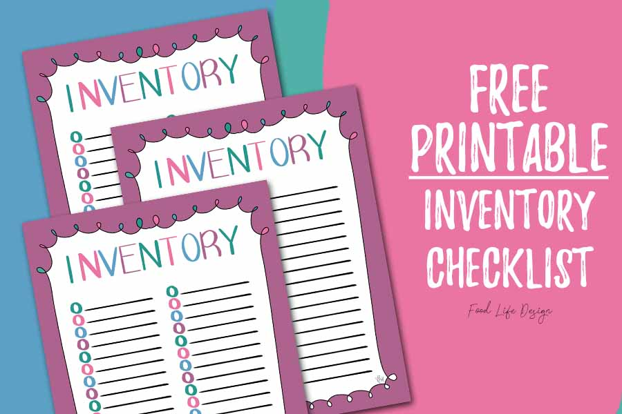 Inventory Checklist Free Printable - Food Life Design