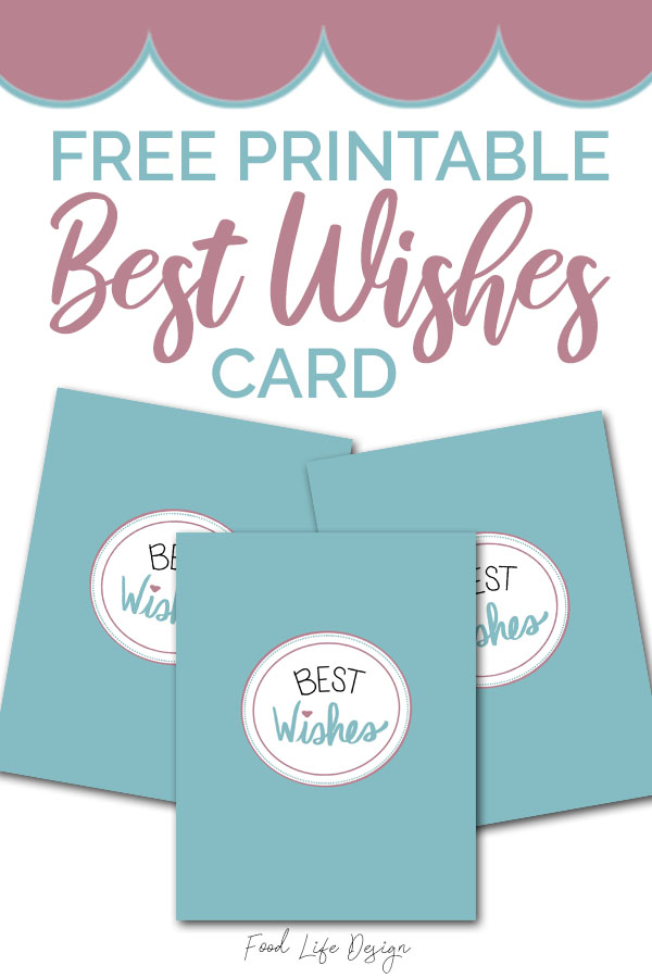 Free Best Wishes Card Printable - Food Life Design