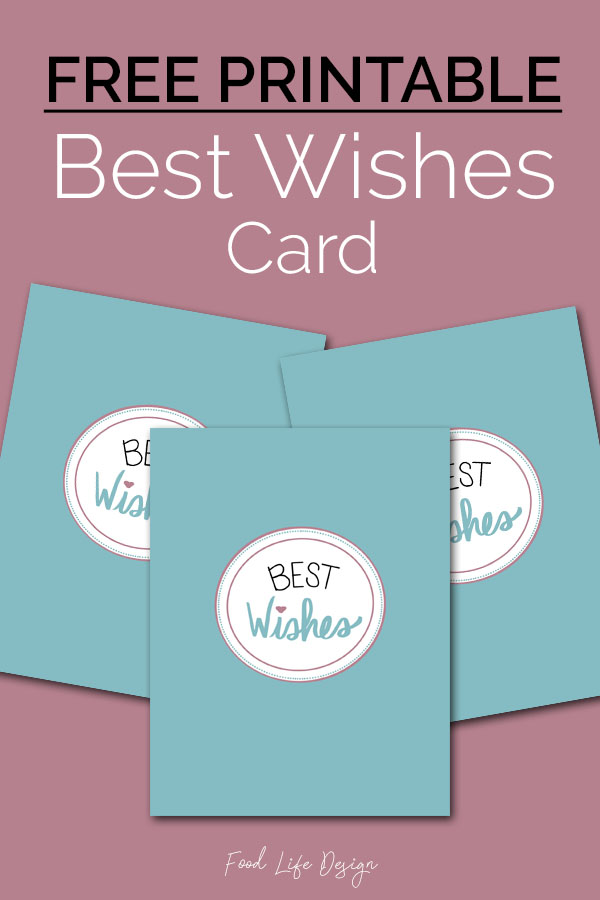 Free Printable Best Wishes Card - Food Life Design