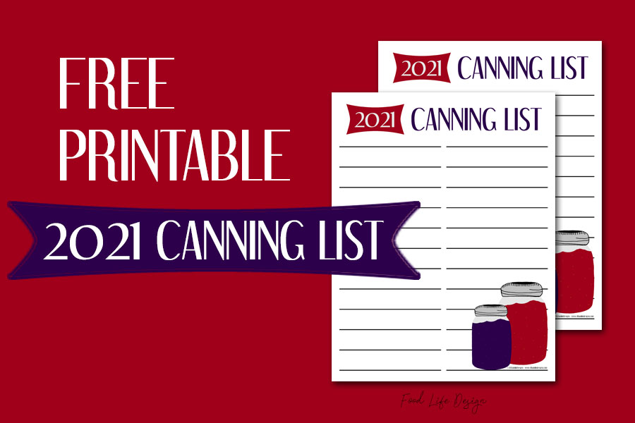 Canning List Free Printable - Food Life Design