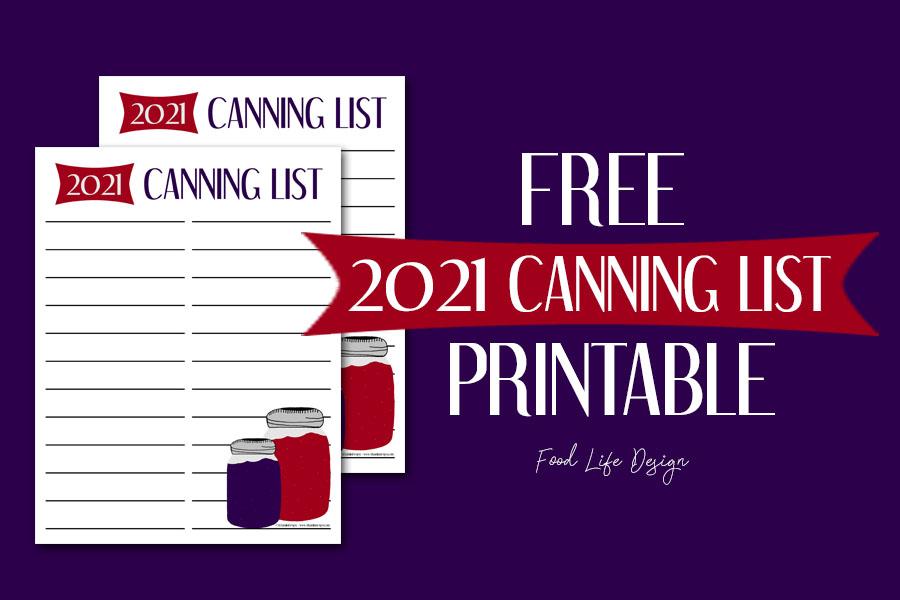 Free Canning List Printable - Food Life Design