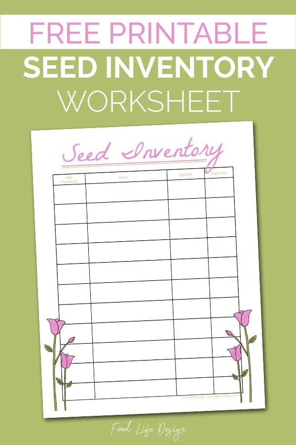 Free Printable Seed Inventory Worksheet - Food Life Design
