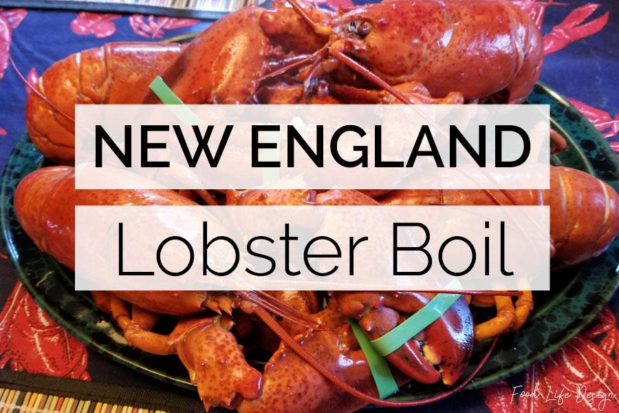 New England Lobster Boil - Food Life Design