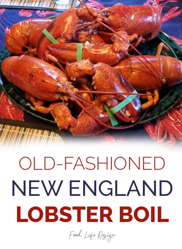 Old Fashioned New England Lobster Boil - Food Life Design