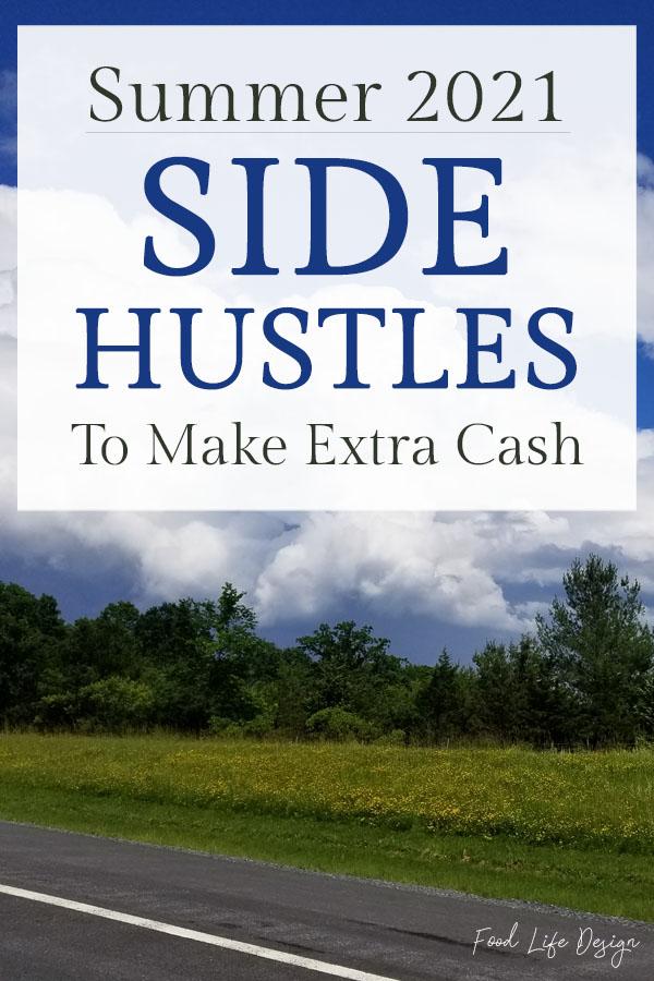 Summer 2021 Side Hustles